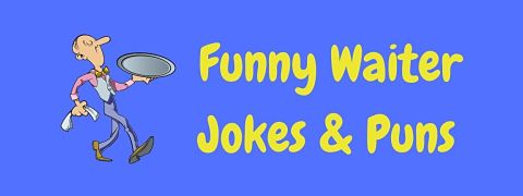 Header image for a page of funny waiter jokes and puns.