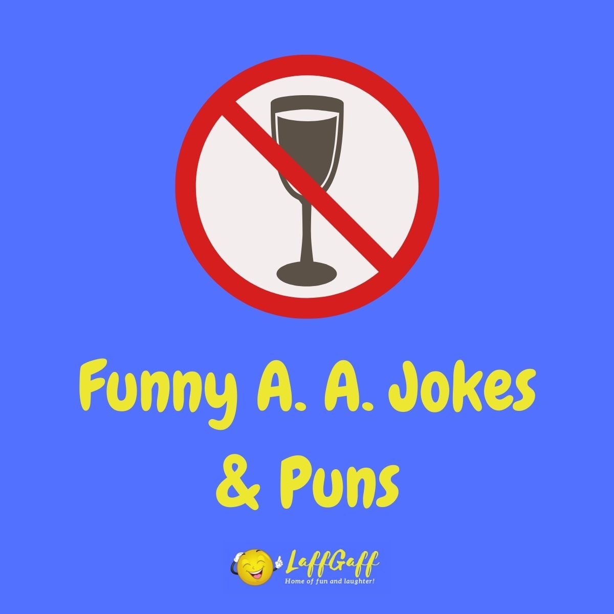 Featured image for a page of funny A. A. jokes and puns.