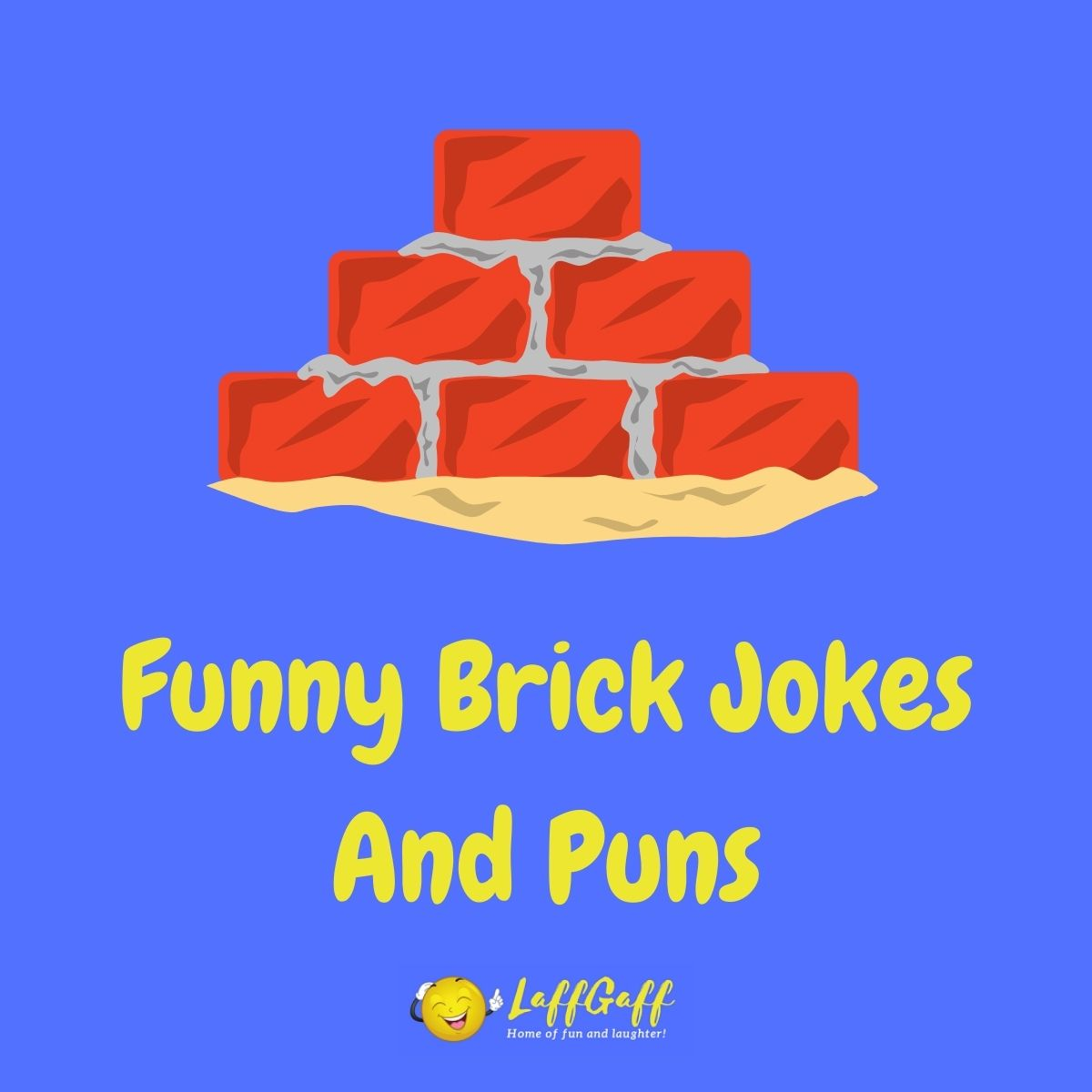 Featured image for a page of funny brick jokes and puns.