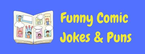 Header image for a page of funny comic jokes and puns.