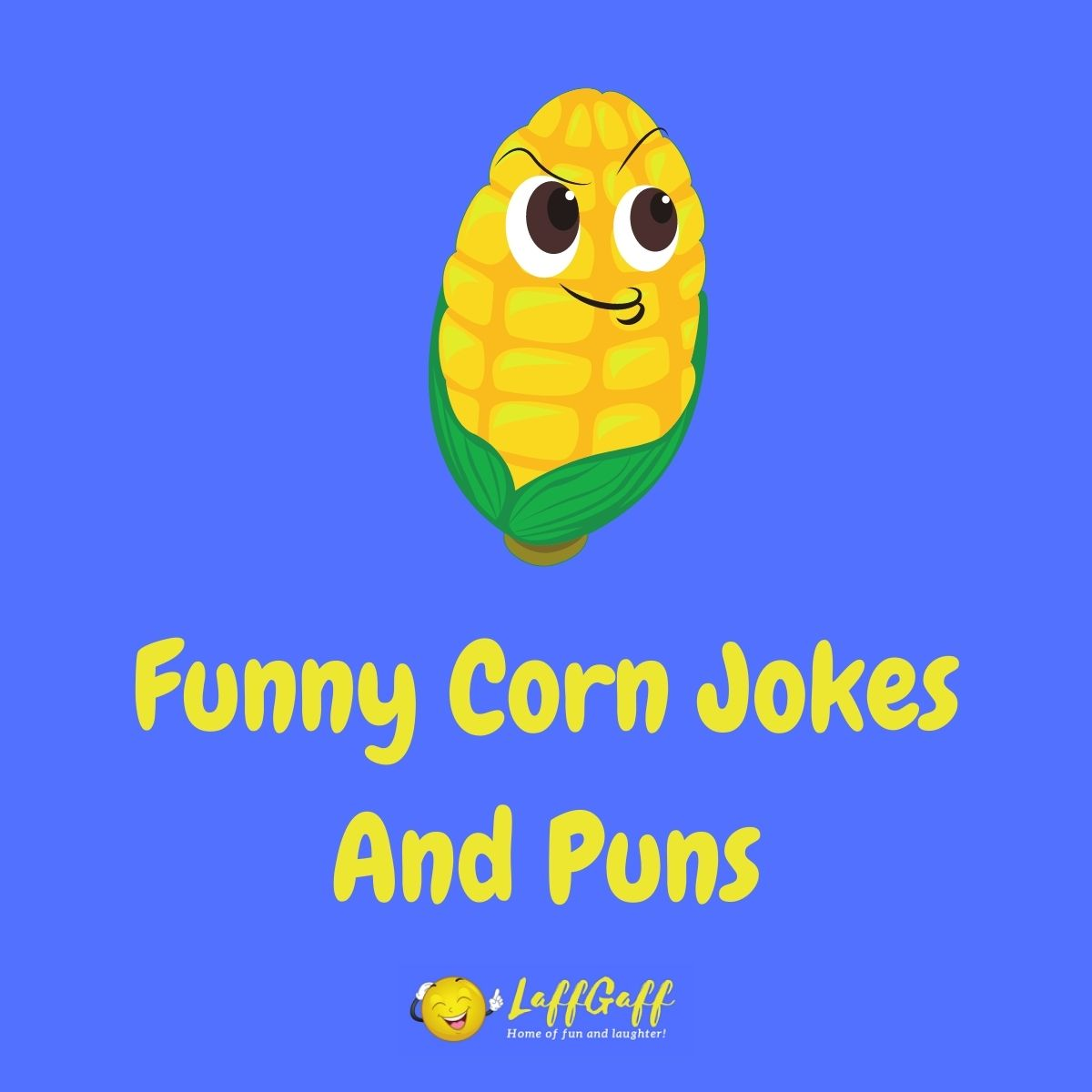 Featured image for a page of funny corn jokes and puns.