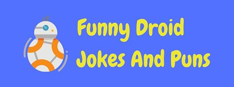 Header image for a page of funny droid jokes and puns.