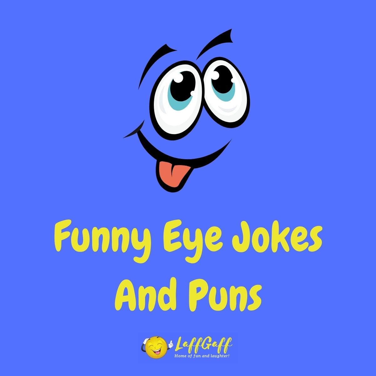 Featured image for a page of funny eye jokes and puns.