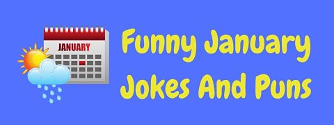 Header image for a page of funny January jokes and puns.