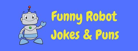 Header image for a page of funny robot jokes and puns.