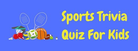 Header image for a page of sports trivia for kids.