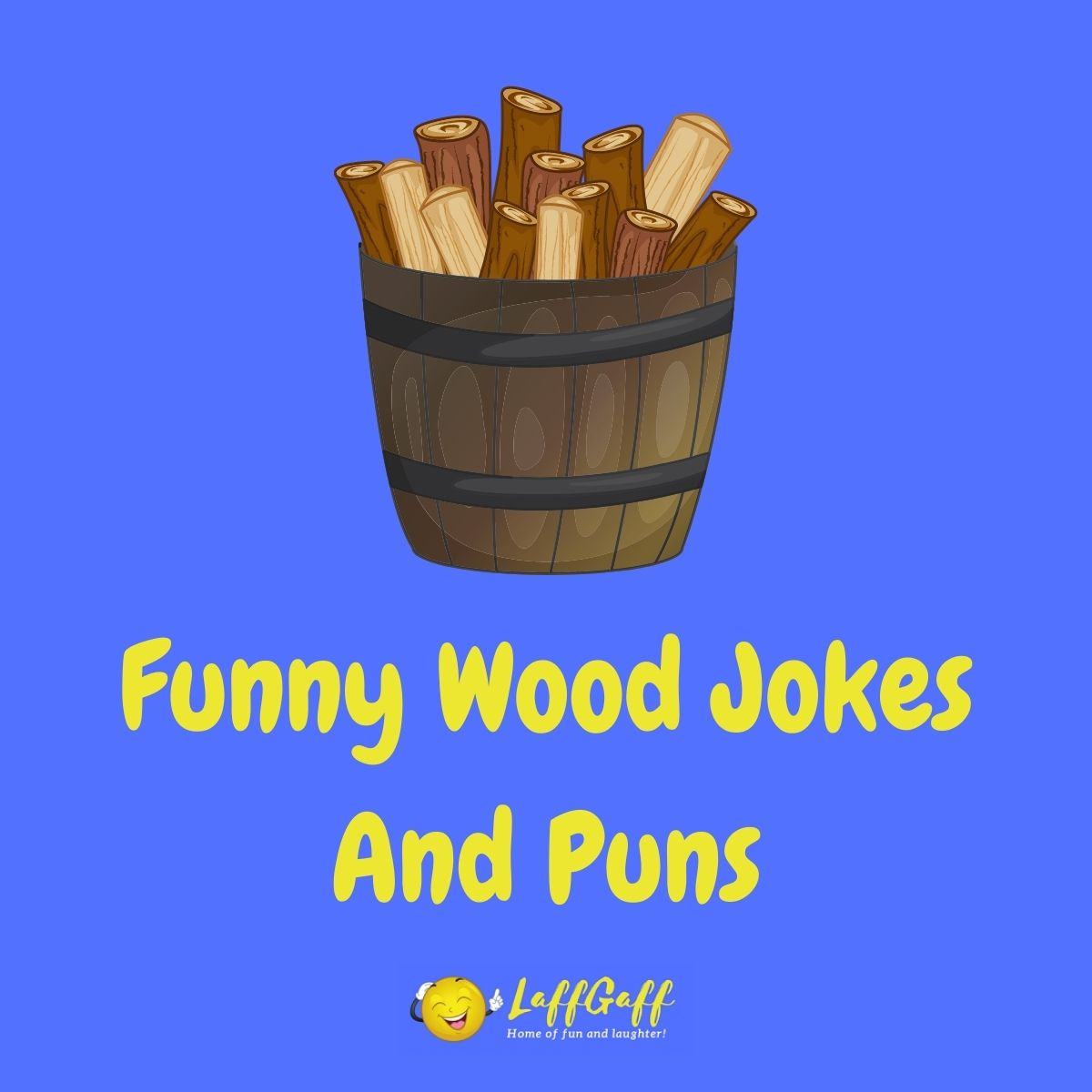 Featured image for a page of funny wood jokes and puns.