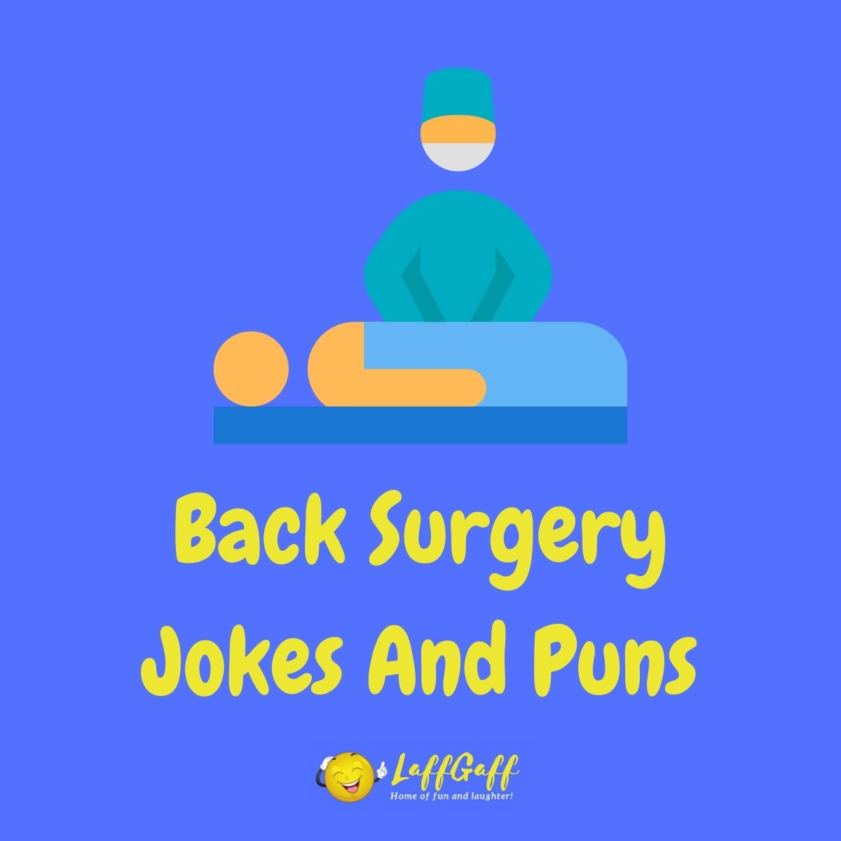 Featured image for a page of funny back surgery jokes and puns.