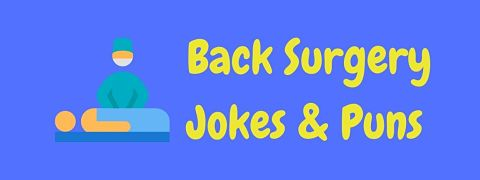 Header image for a page of funny back surgery jokes and puns.