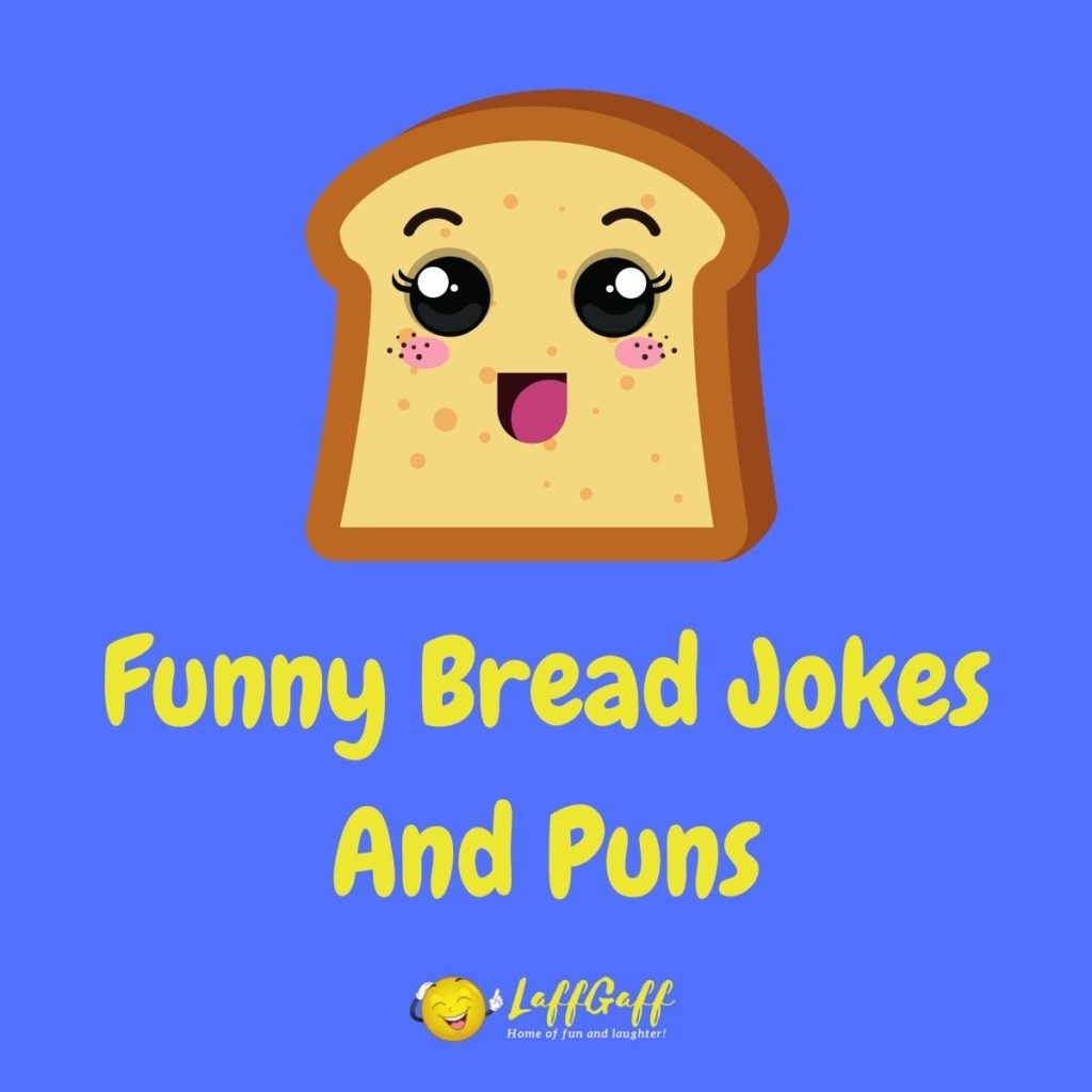 Featured image for a page of funny bread jokes and puns.