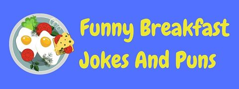 Header image for a page of funny breakfast jokes and puns.
