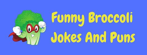 Header image for a page of funny broccoli jokes and puns.