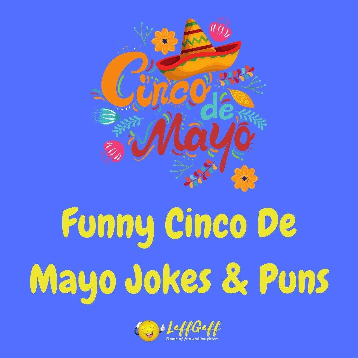 Featured image for a page of funny Cinco de Mayo jokes and puns.