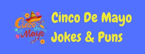 Header image for a page of funny Cinco de Mayo jokes and puns.