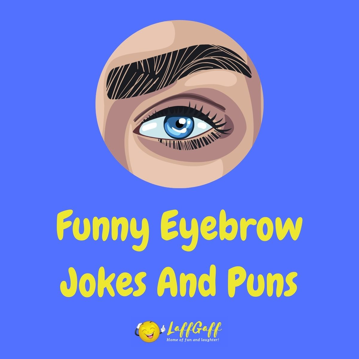 Featured image for a page of funny eyebrow jokes and puns.