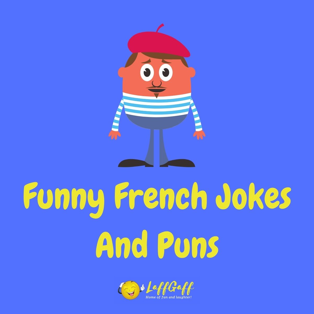 Featured image for a page of funny French jokes and puns.