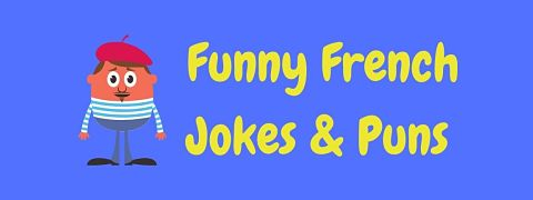 Header image for a page of funny French jokes and puns.