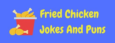Header image for a page of funny fried chicken jokes and puns.