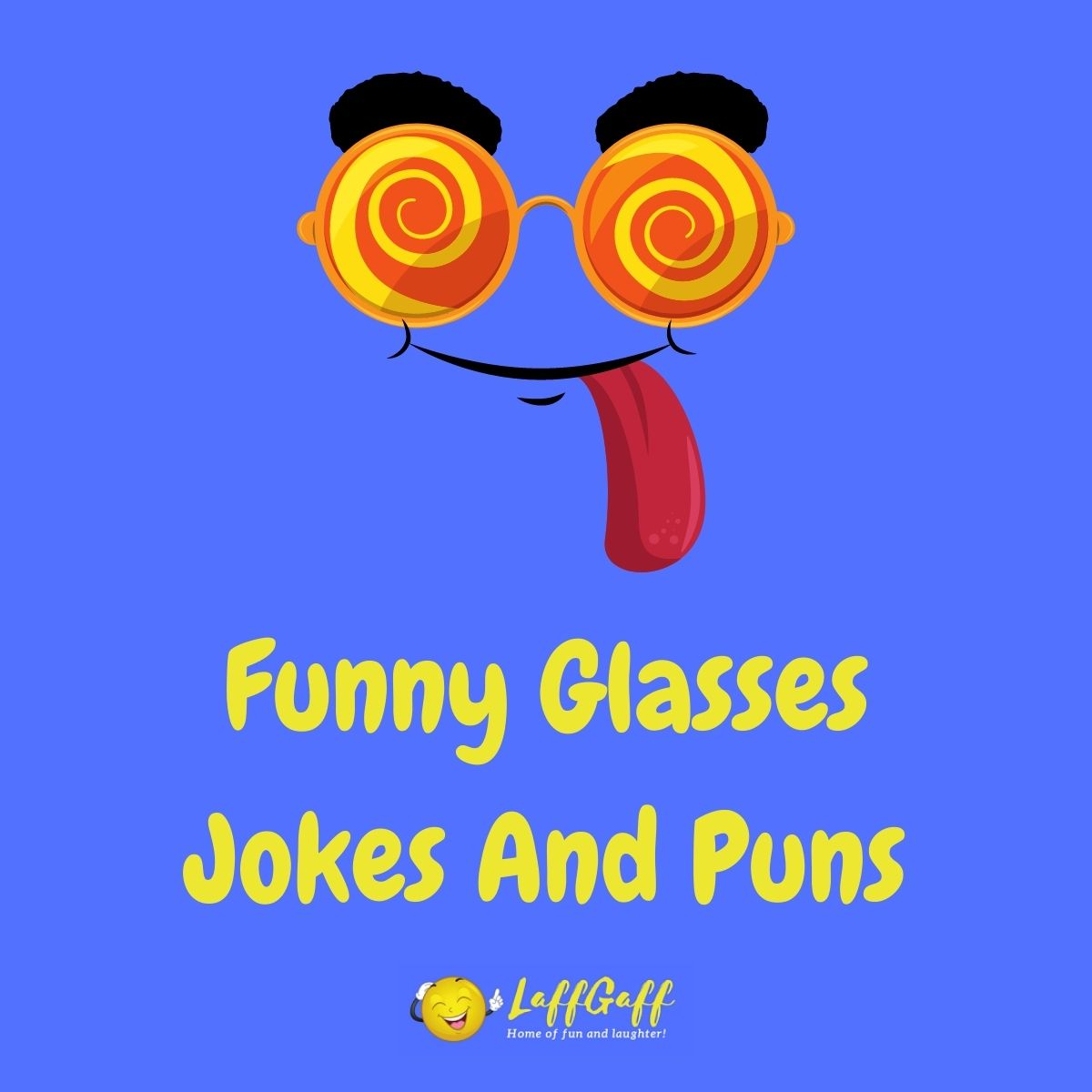Featured image for a page of funny glasses jokes and puns.