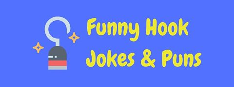 Header image for a page of funny hook jokes and puns.