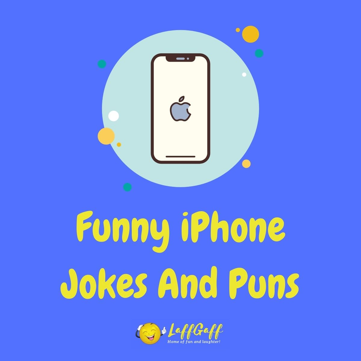 Featured image for a page of funny iPhone jokes and puns.