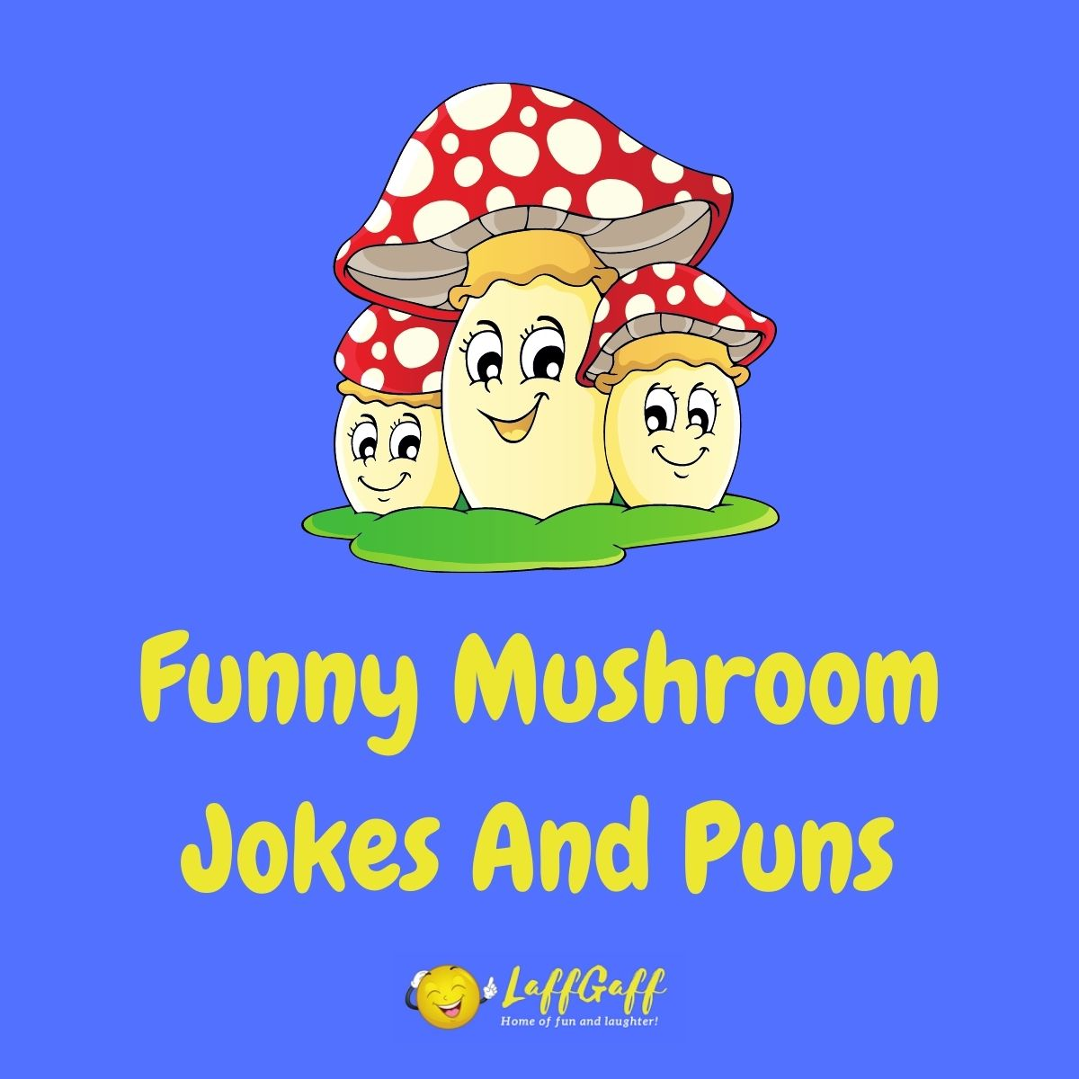 Featured image for a page of funny mushroom jokes and puns.