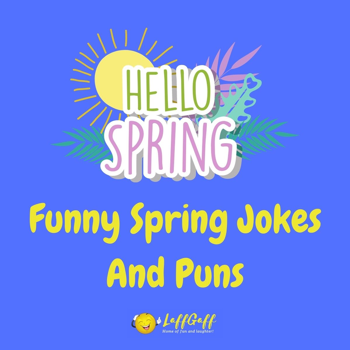 Featured image for a page of funny spring jokes and puns.