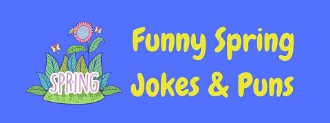 Header image for a page of funny spring jokes and puns.