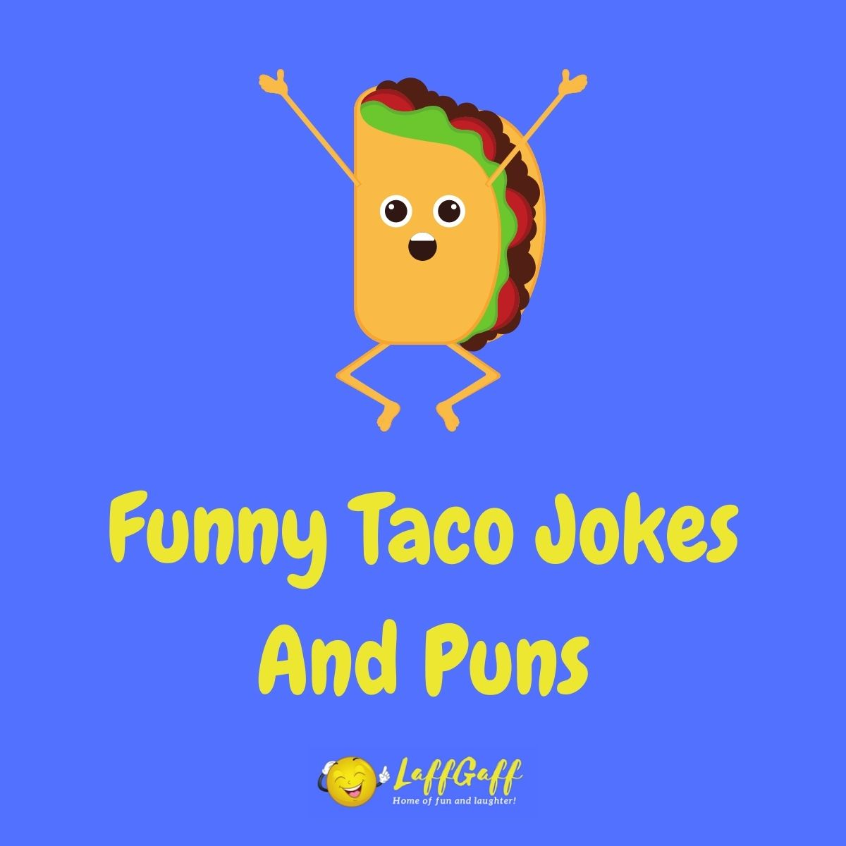 Featured image for a page of funny taco jokes and puns.