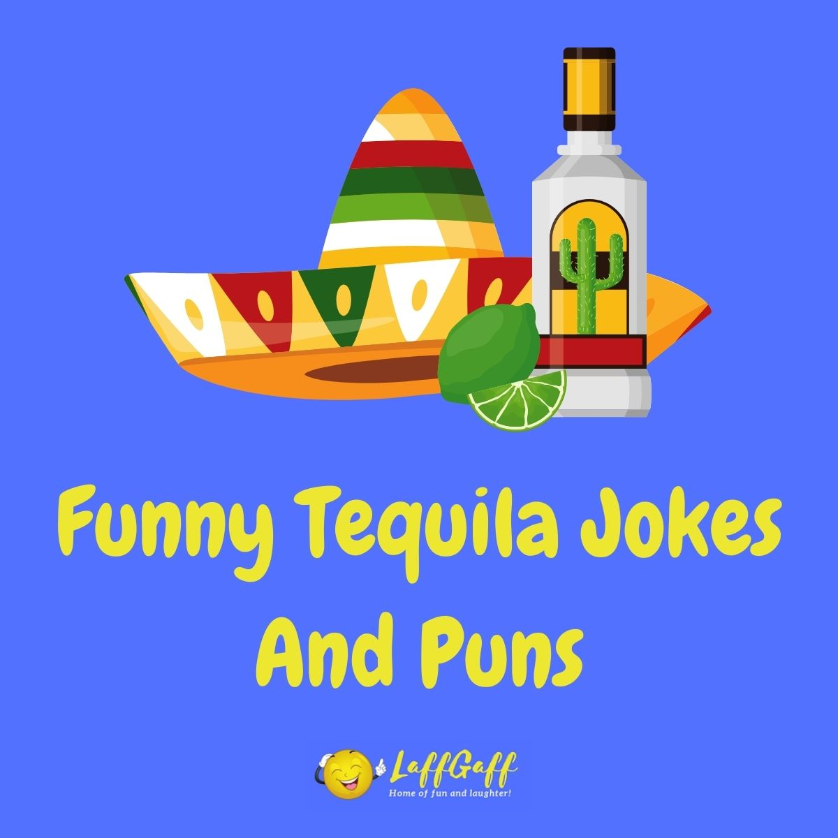 Featured image for a page of funny tequila jokes and puns.