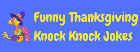 Header image for a page of funny Thanksgiving knock knock jokes.
