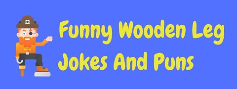 Header image for a page of funny wooden leg jokes and puns.
