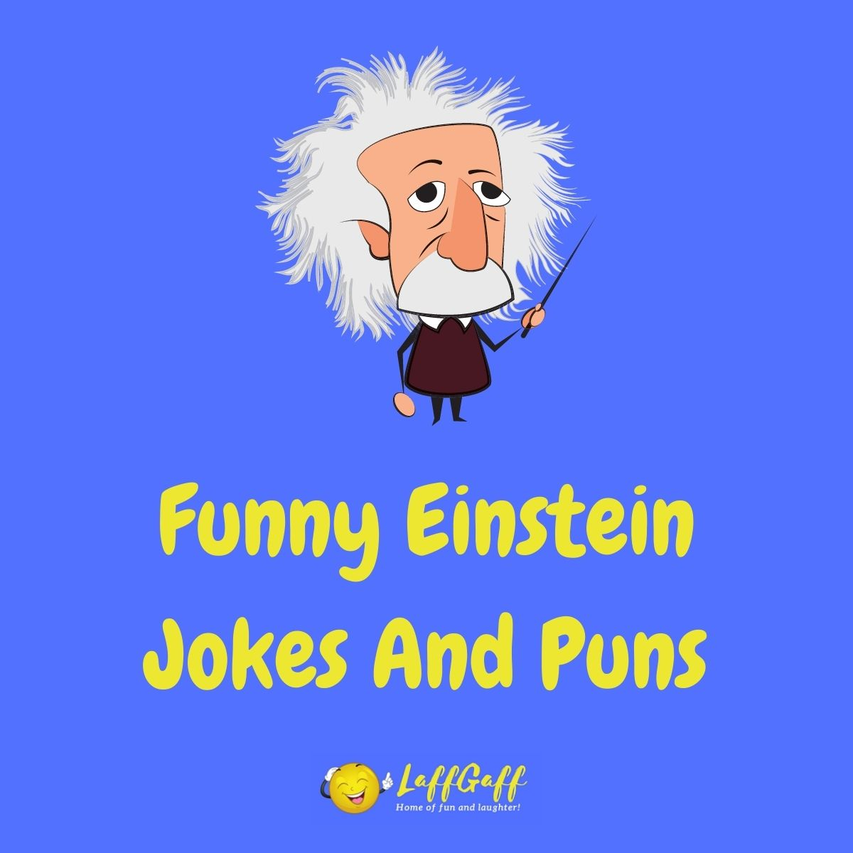 Featured image for a page of funny Albert Einstein jokes and puns..