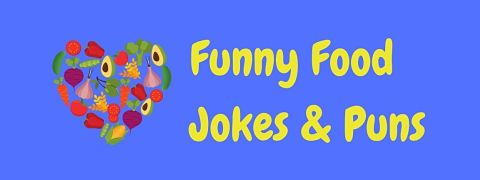 Header image for a page of funny food jokes and puns..