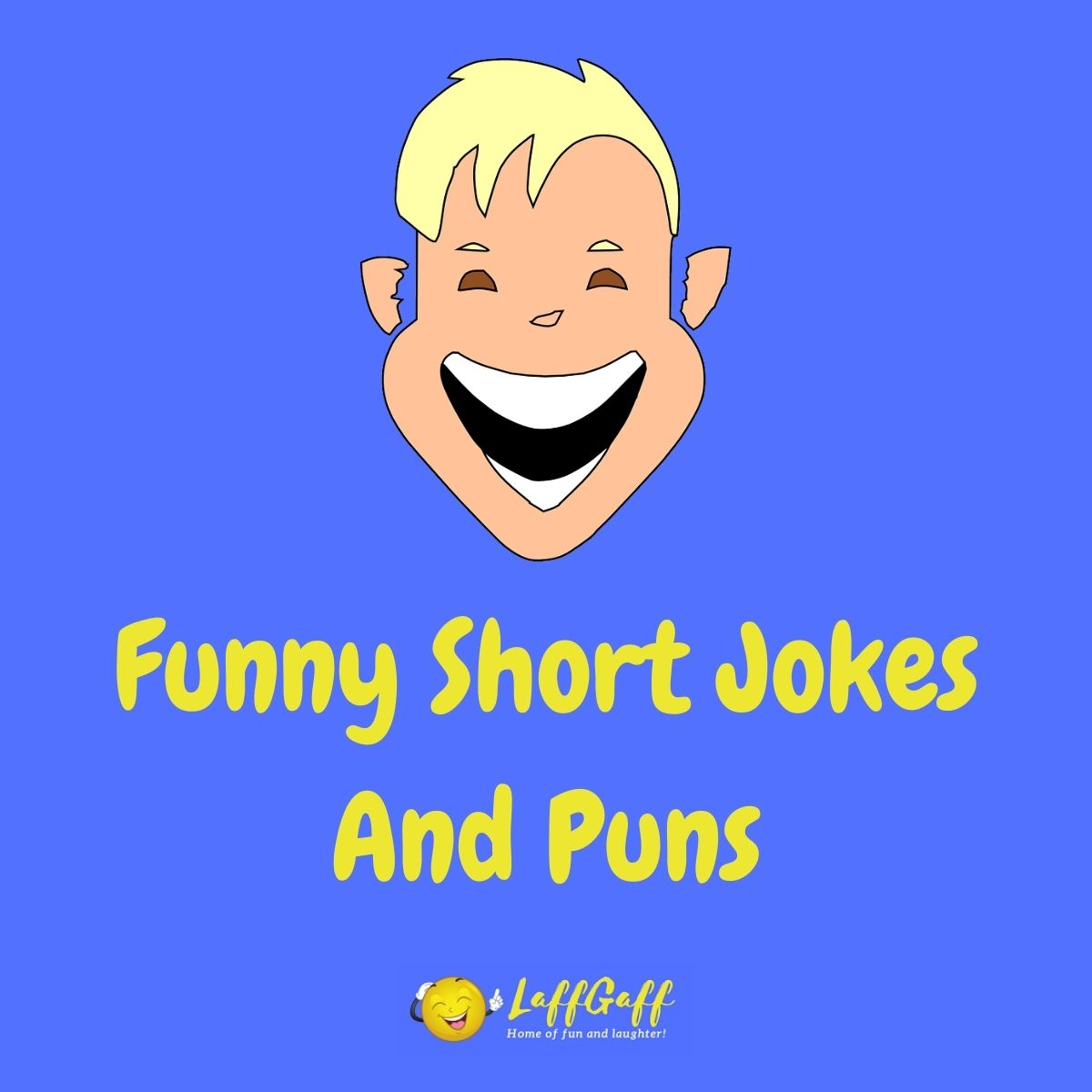 Featured image for a page of really funny short jokes and puns.