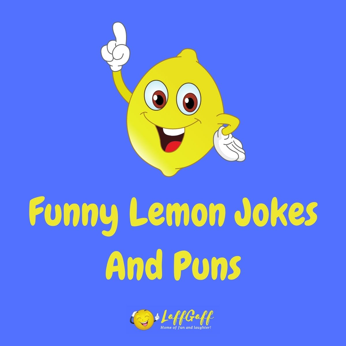 Featured image for a page of funny lemon jokes and puns.