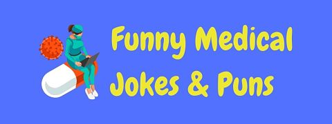 Header image for a page of funny medical jokes and puns.