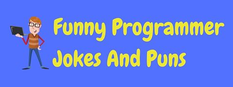 Header image for a page of funny programmer jokes and puns.