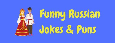Header image for a page of funny Russian jokes and puns.