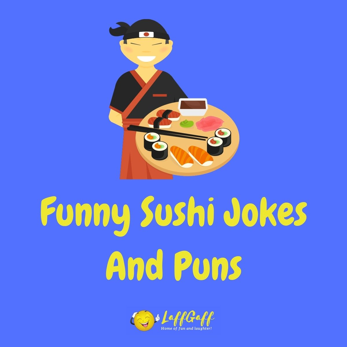 Featured image for a page of funny sushi jokes and puns.