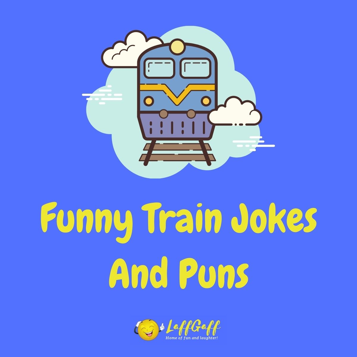 Featured image for a page of funny train jokes and puns.