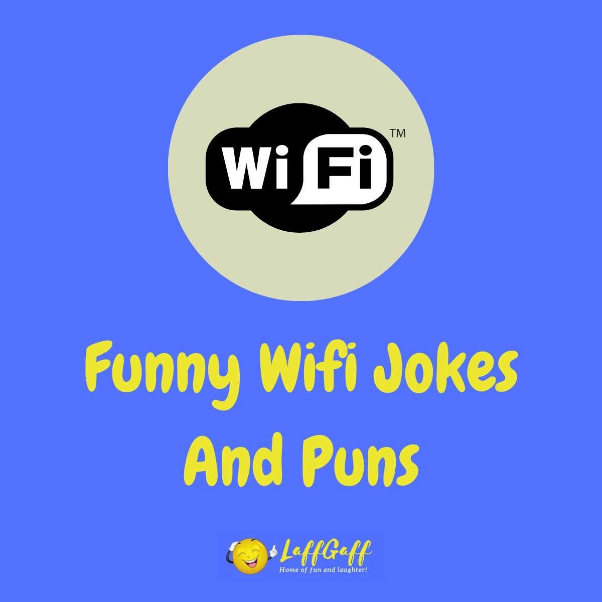 Featured image for a page of funny wifi jokes and puns.