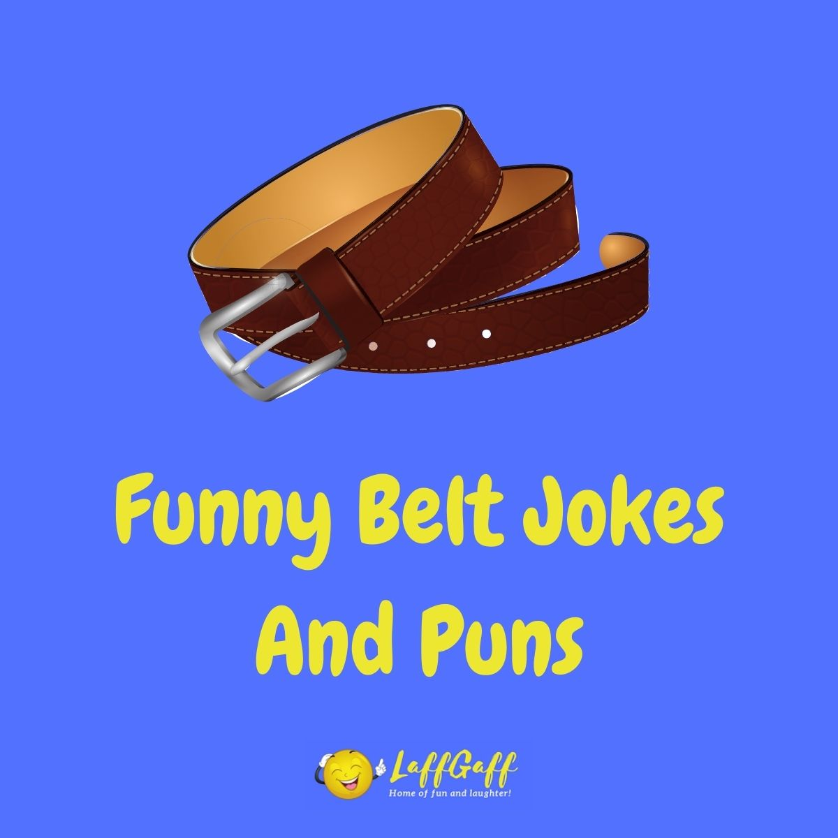 Featured image for a page of funny belt jokes and puns.