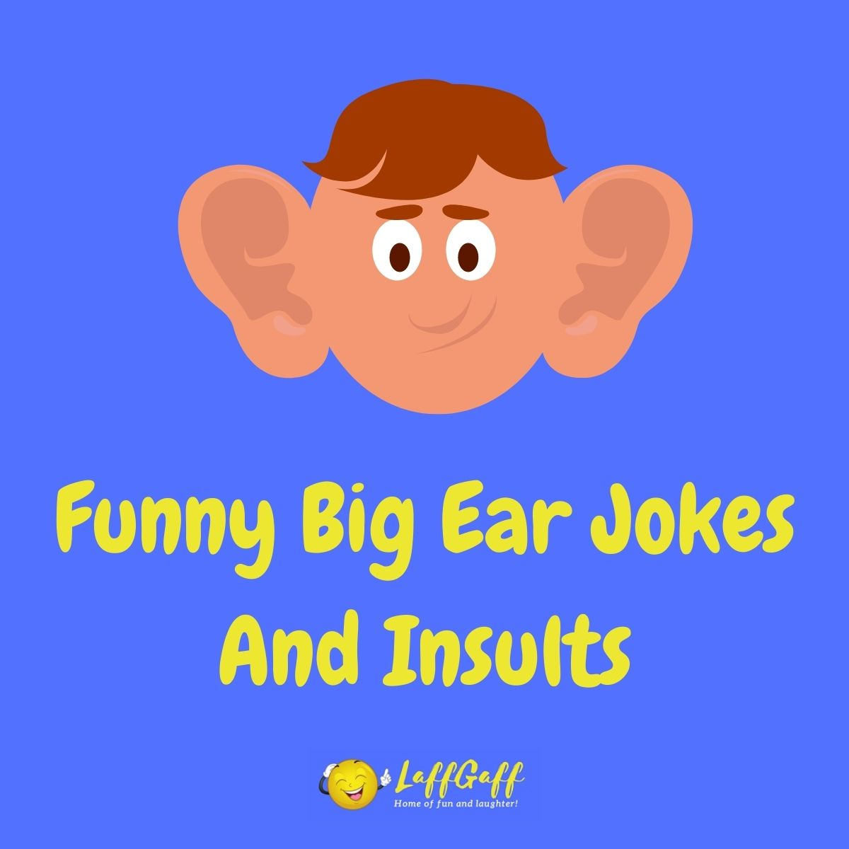 Featured image for a page of funny big ear jokes and insults.