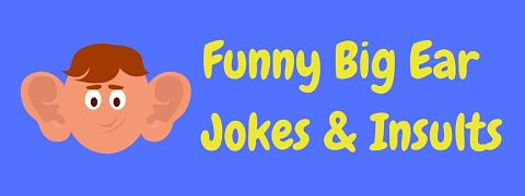Header image for a page of funny big ear jokes and insults.