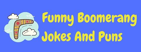 Header image for a page of funny boomerang jokes and puns.