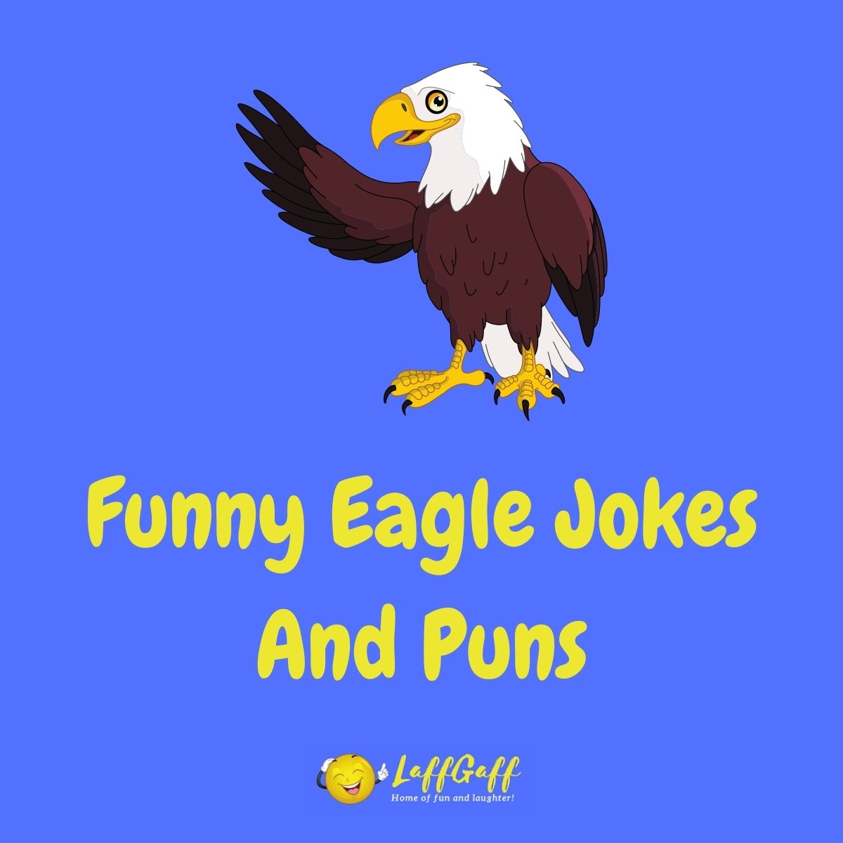 Featured image for a page of funny eagle jokes and puns.