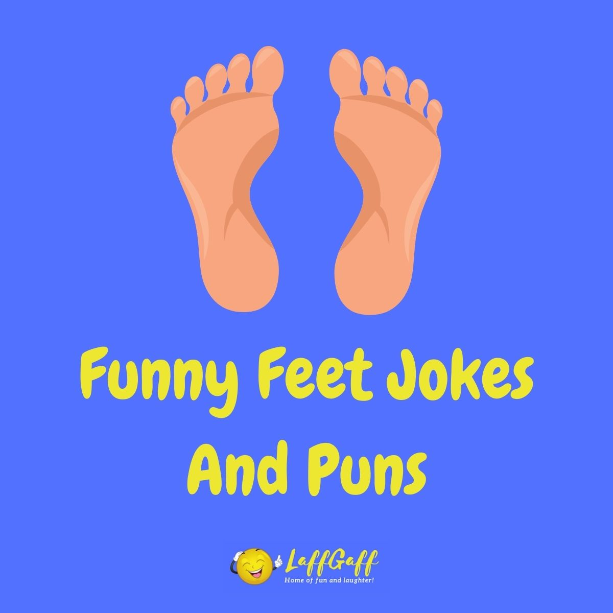 Featured image for a page of funny feet jokes and puns.