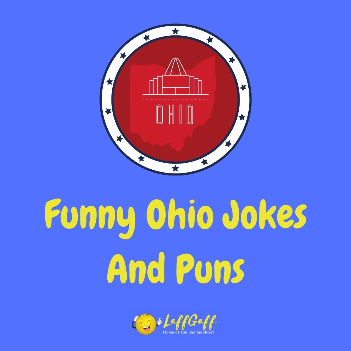 Featured image for a page of funny Ohio jokes and puns.