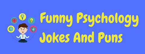 Header image for a page of funny psychology jokes and puns.
